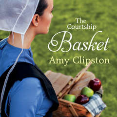 The Courtship Basket Audiobook, by Amy Clipston