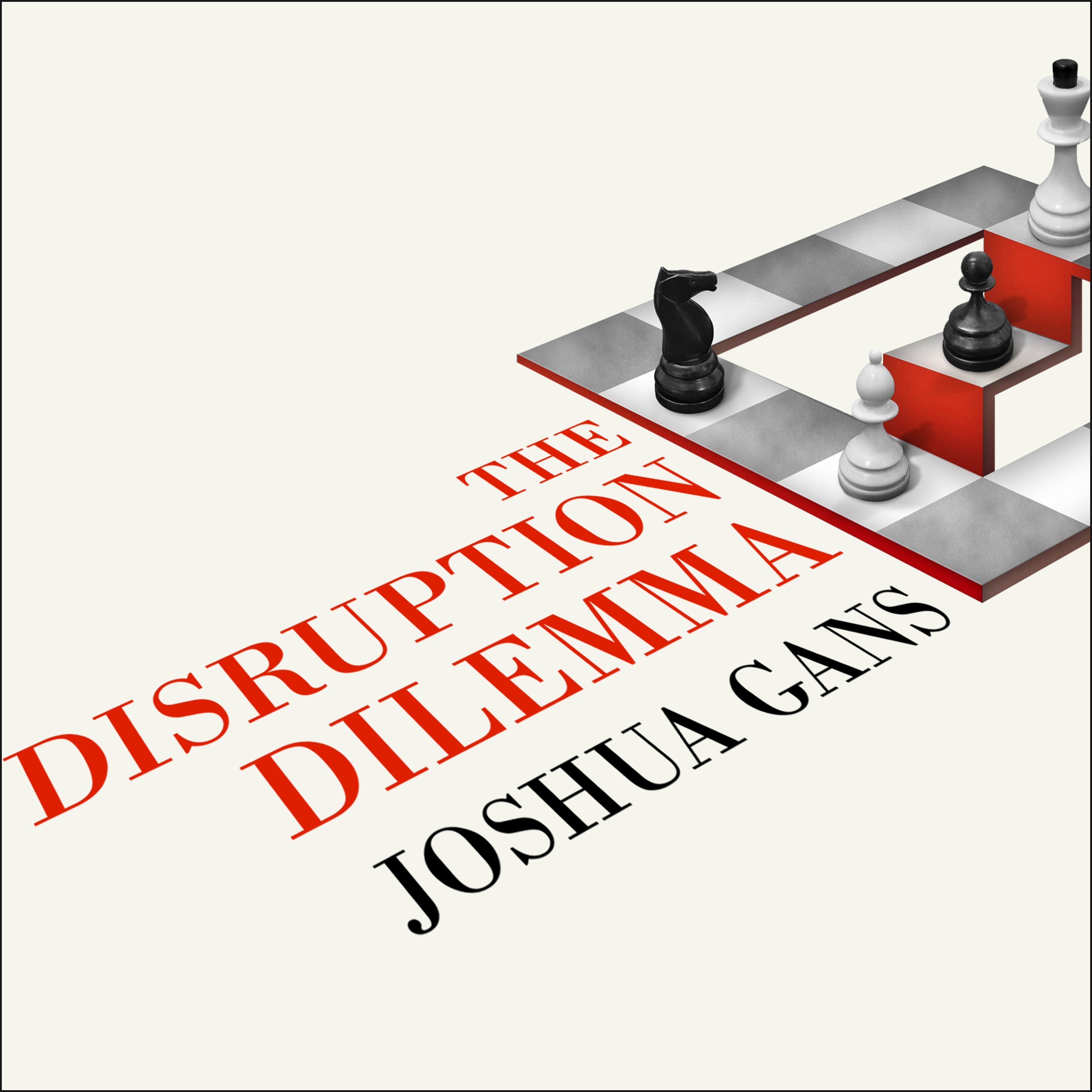 Printable The Disruption Dilemma Audiobook Cover Art