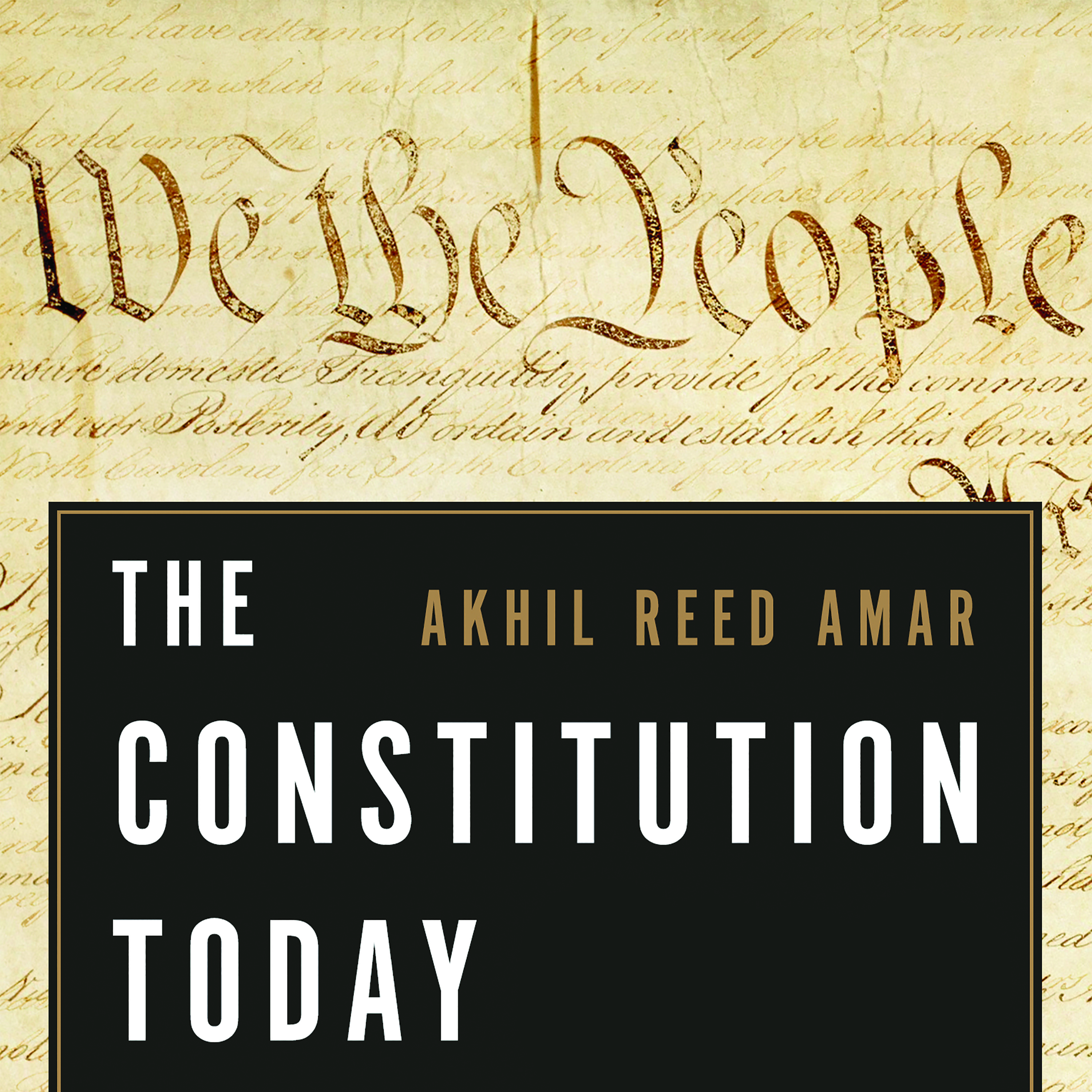 Printable The Constitution Today: Timeless Lessons for the Issues of Our Era Audiobook Cover Art