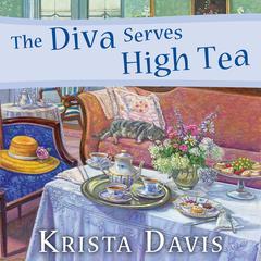 The Diva Serves High Tea Audiobook, by Krista Davis