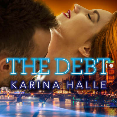 The Debt Audiobook, by Karina Halle