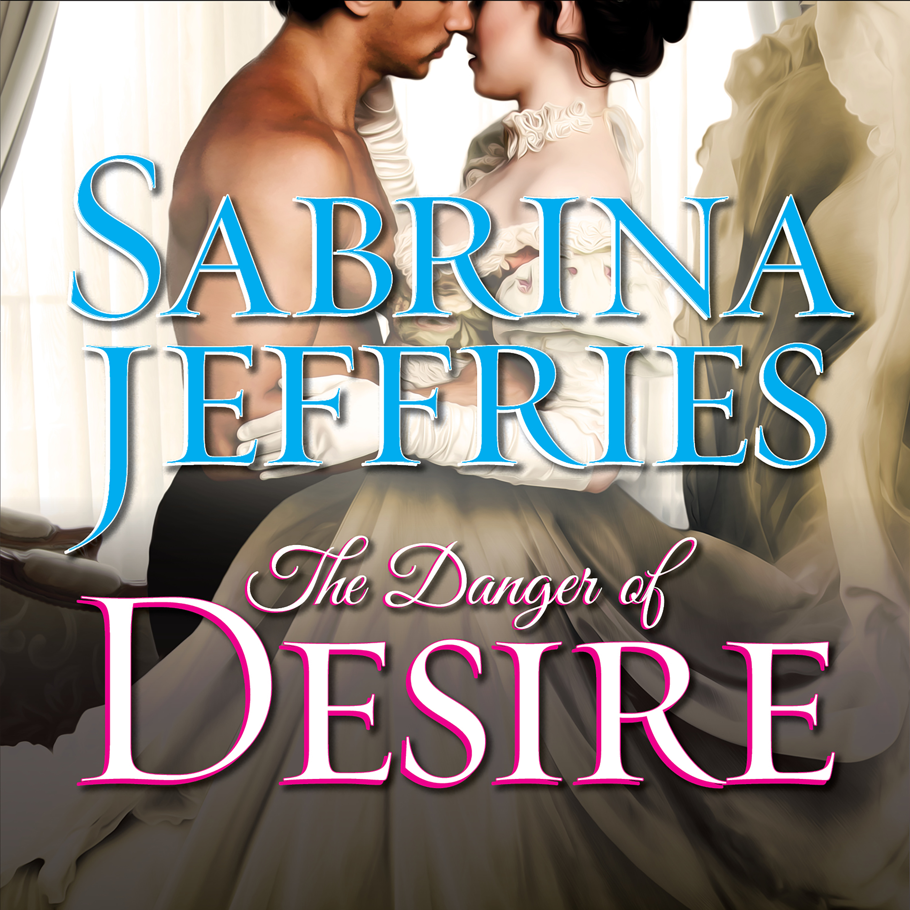 Printable The Danger of Desire Audiobook Cover Art