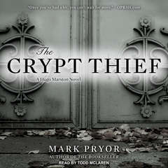 The Crypt Thief: A Hugo Marston Novel Audiobook, by Mark Pryor