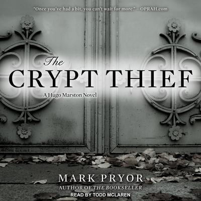 The Crypt Thief: A Hugo Marston Novel Audiobook, by Mark Pryor