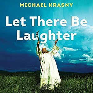 Printable Let There Be Laughter: A Treasury of Great Jewish Humor and What It All Means Audiobook Cover Art