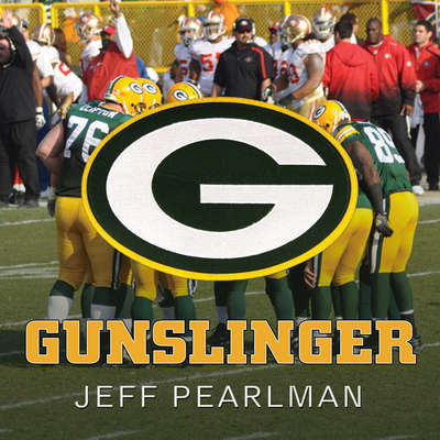 Gunslinger: The Remarkable, Improbable, Iconic Life of Brett Favre Audiobook, by Jeff Pearlman