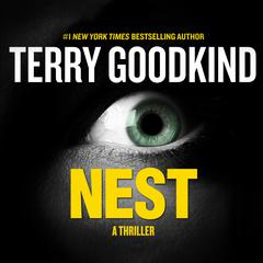 Nest: A Thriller Audiobook, by Terry Goodkind
