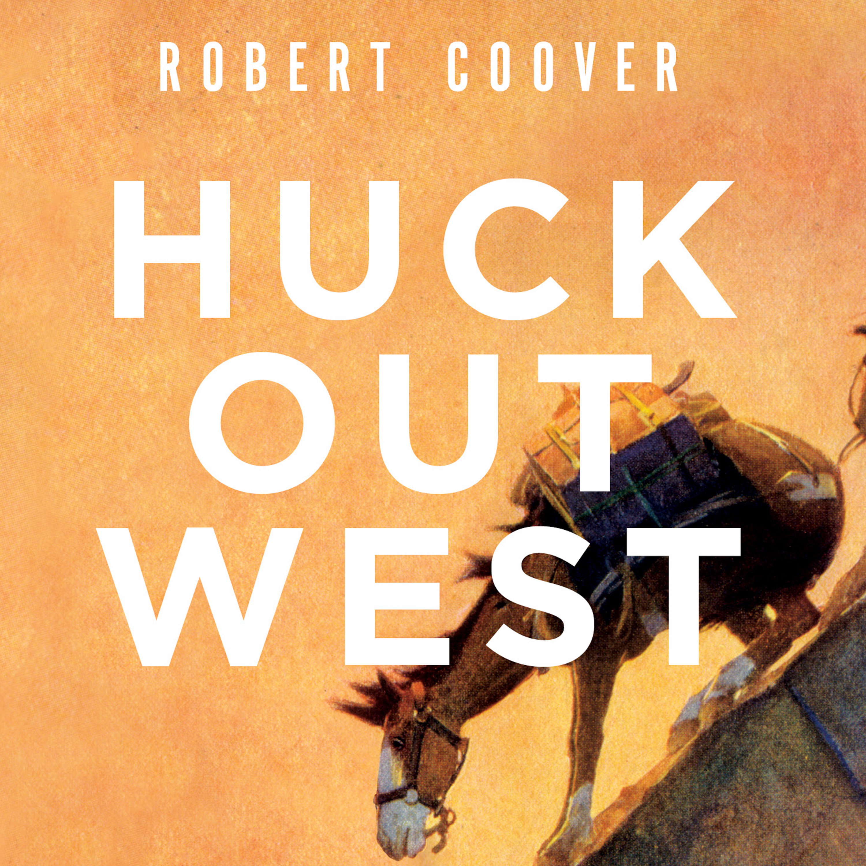 Printable Huck Out West: A Novel Audiobook Cover Art