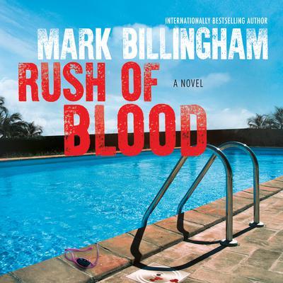 Rush of Blood Audiobook, by Mark Billingham