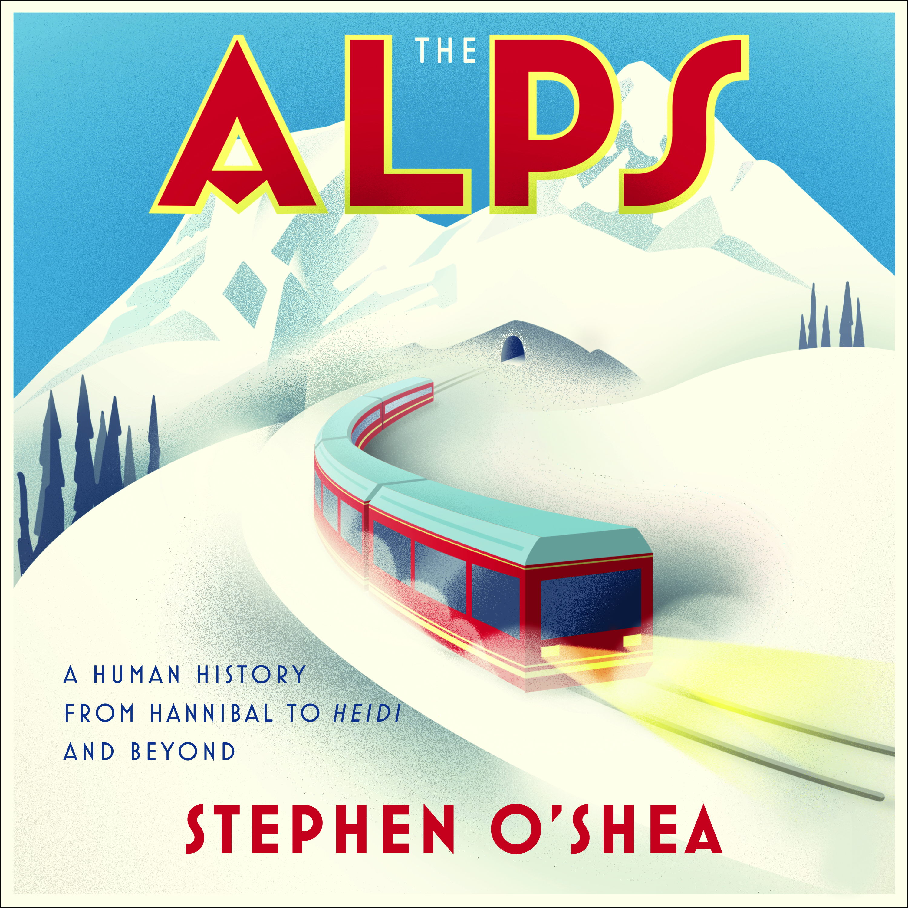 Printable The Alps: A Human History from Hannibal to Heidi and Beyond Audiobook Cover Art