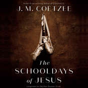 The Schooldays of Jesus Audiobook, by J. M. Coetzee
