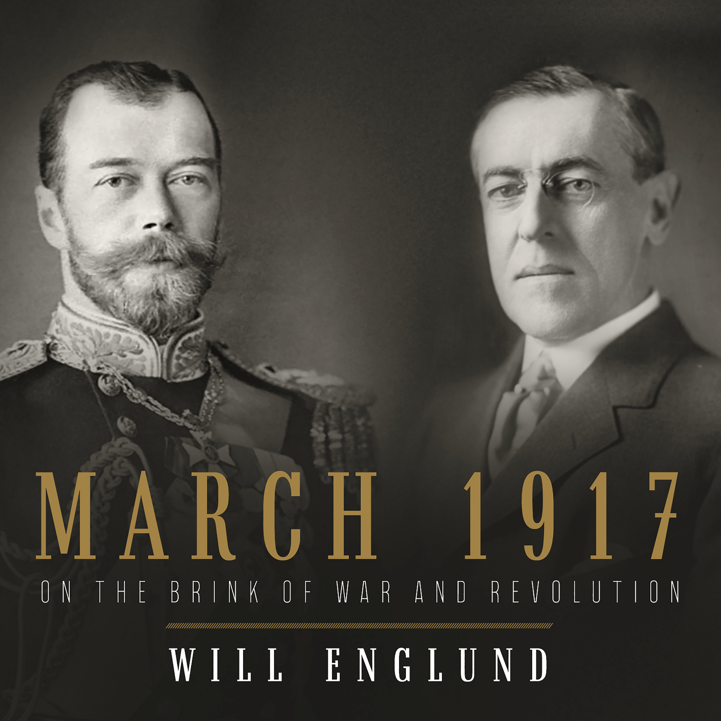 Printable March 1917: On the Brink of War and Revolution: On the Brink of War and Revolution Audiobook Cover Art