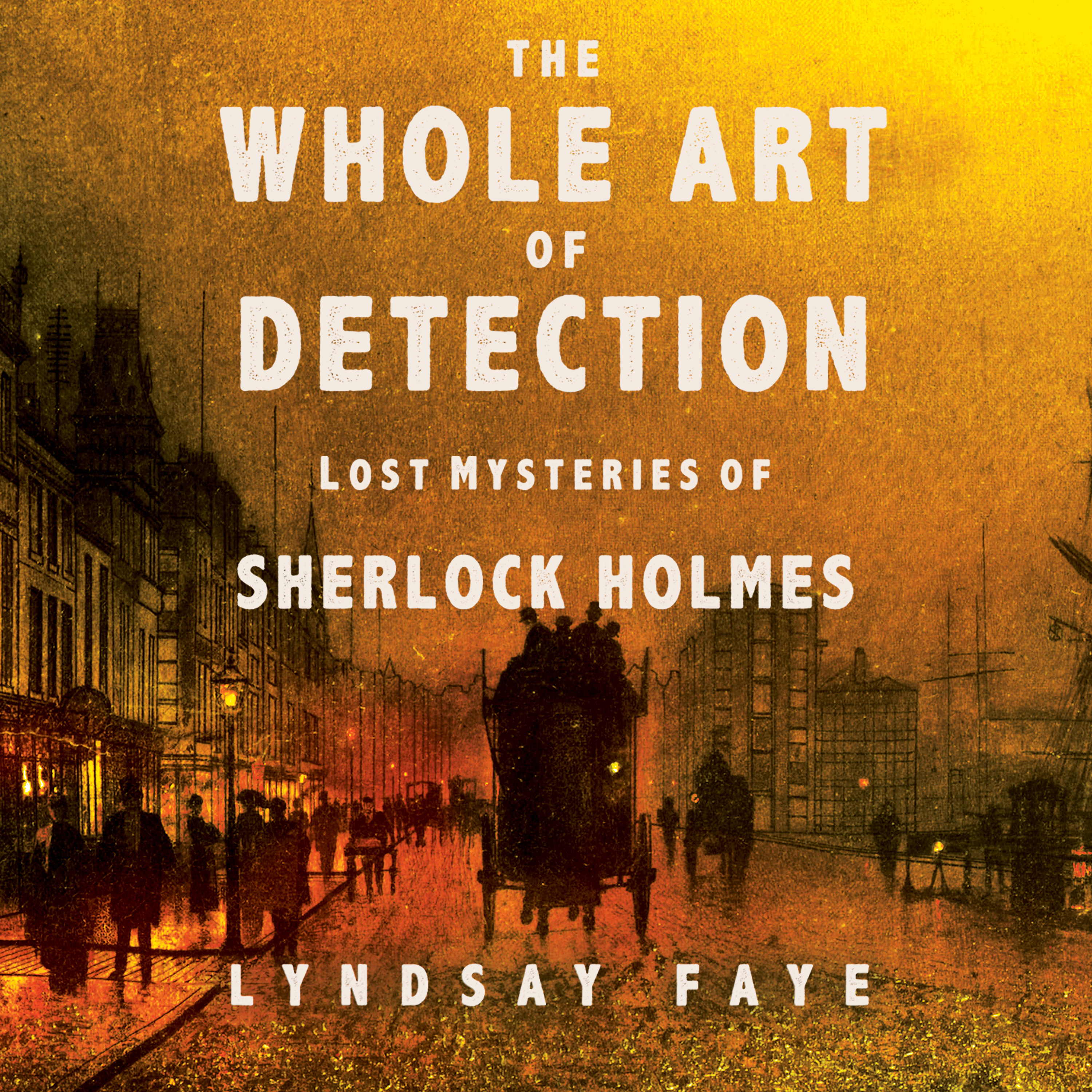 Printable The Whole Art of Detection: Lost Mysteries of Sherlock Holmes Audiobook Cover Art