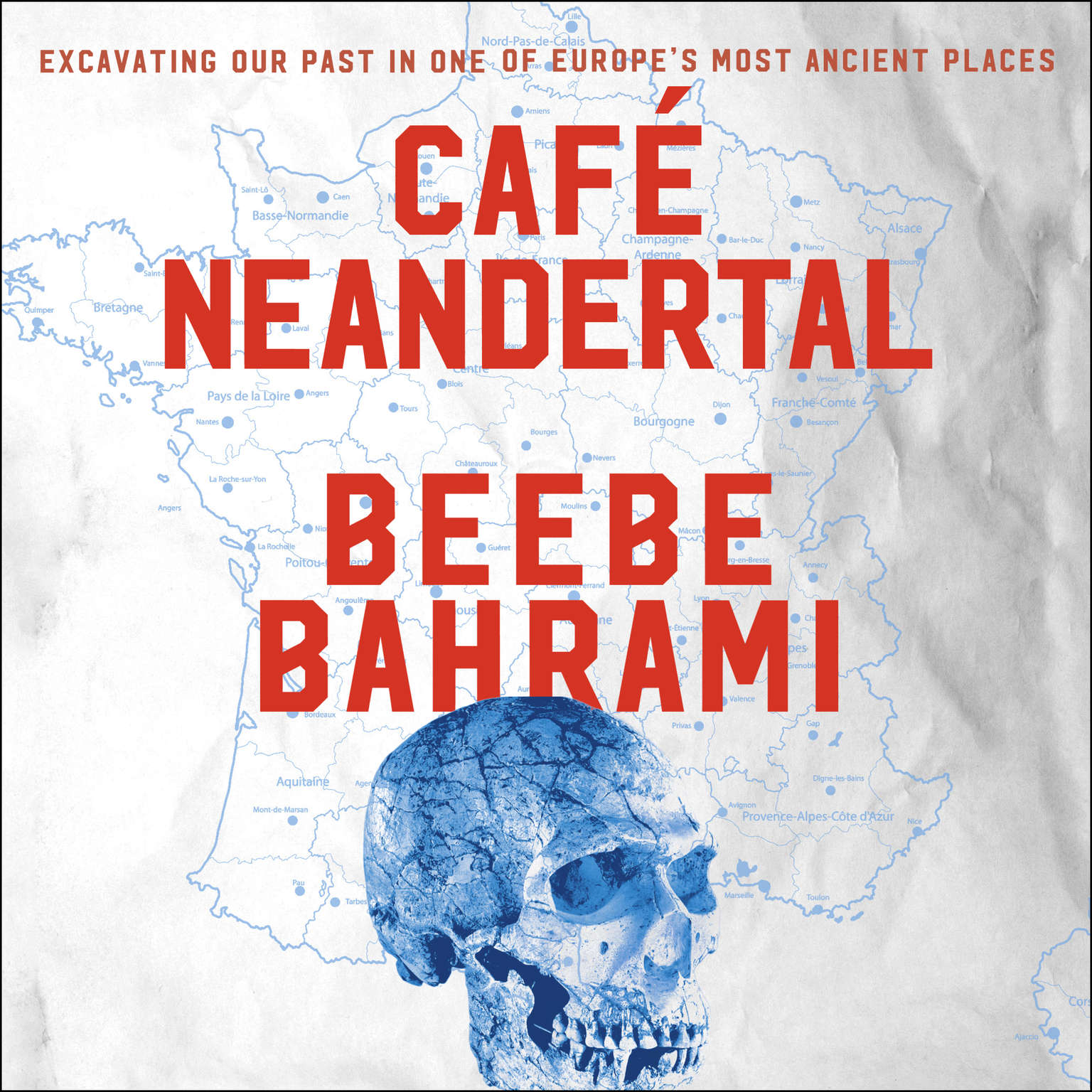 Printable Cafe Neandertal: Excavating Our Past in One of Europe's Most Ancient Places Audiobook Cover Art