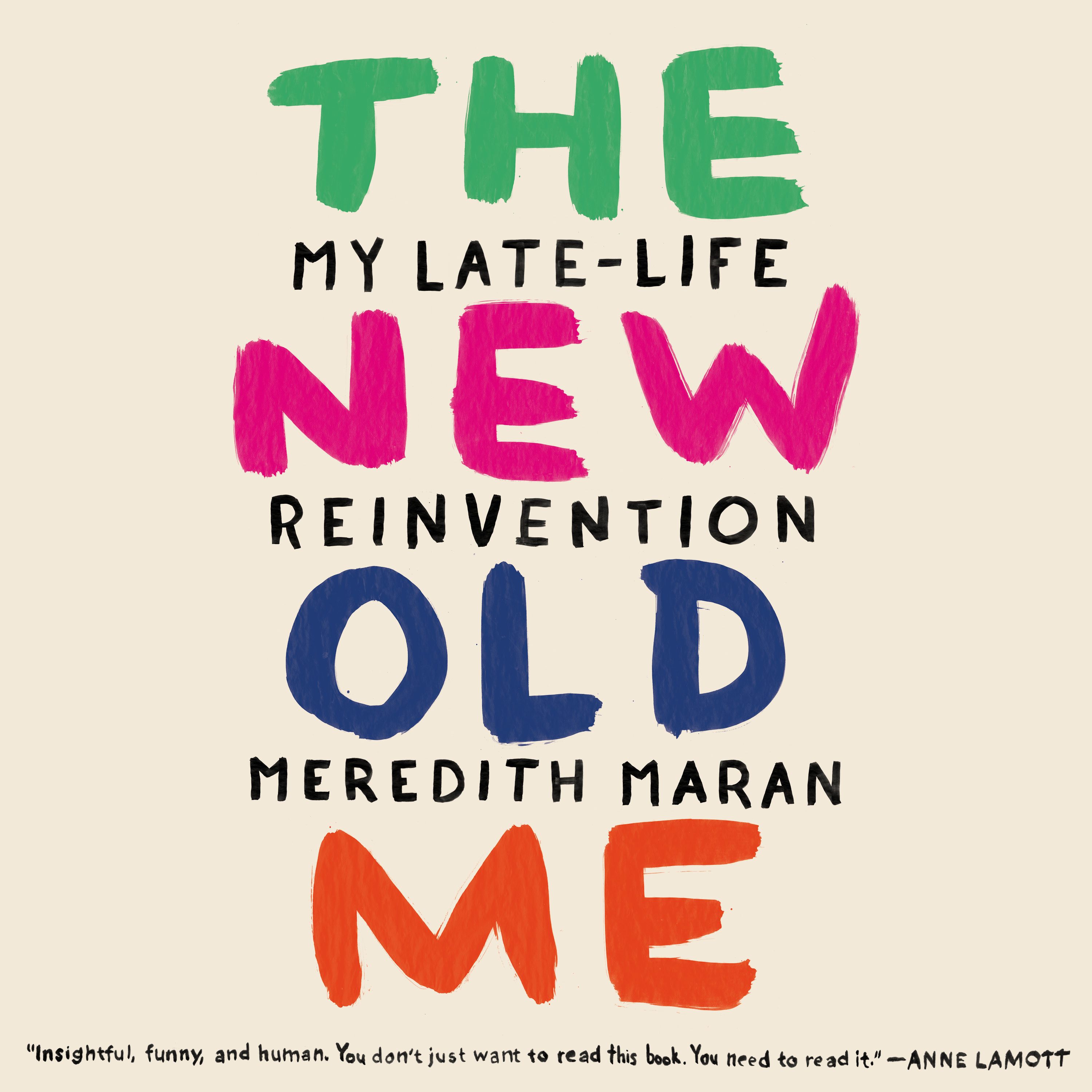 Printable The New Old Me: My Late-Life Reinvention Audiobook Cover Art