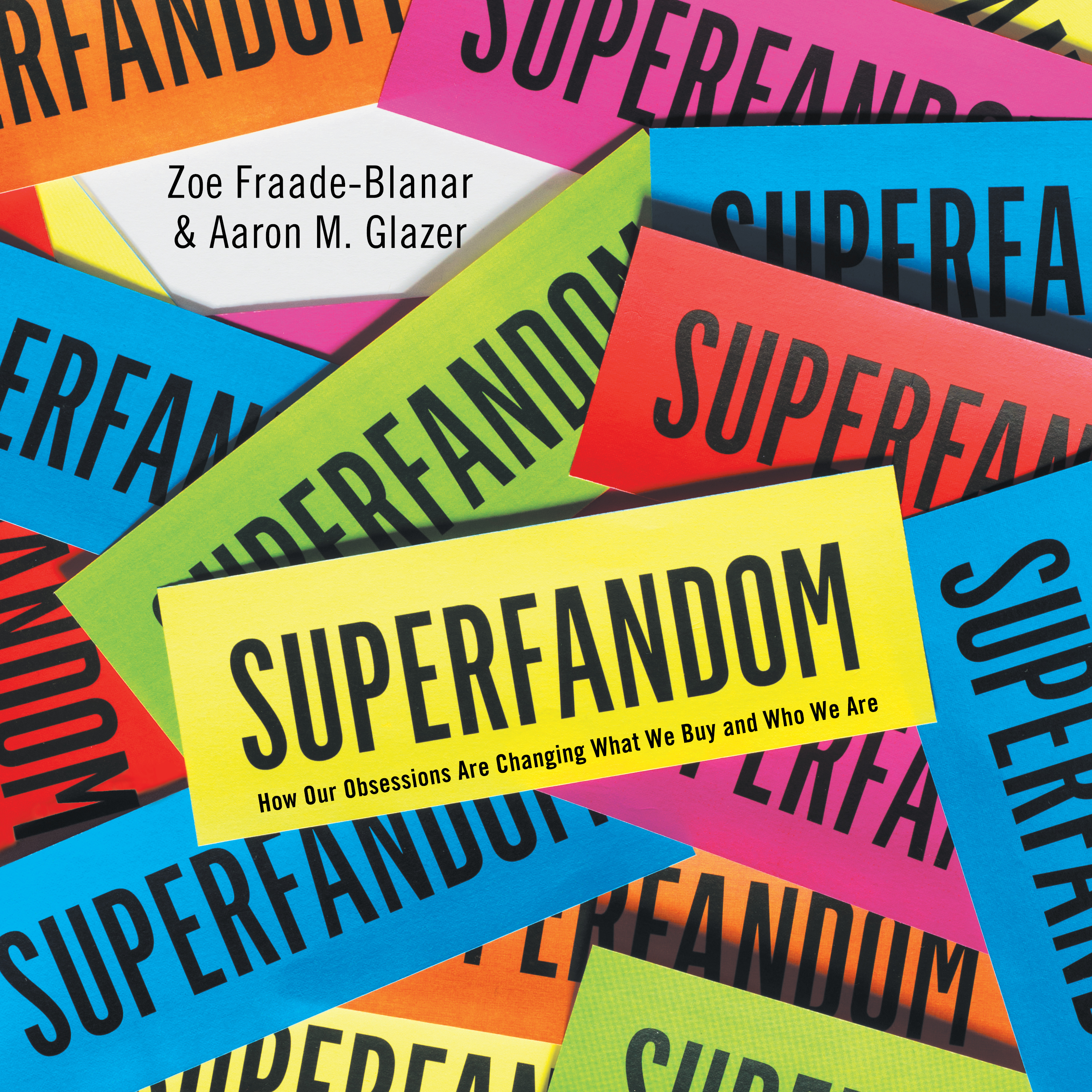 Printable Superfandom: How Our Obsessions Are Changing What We Buy and Who We Are Audiobook Cover Art