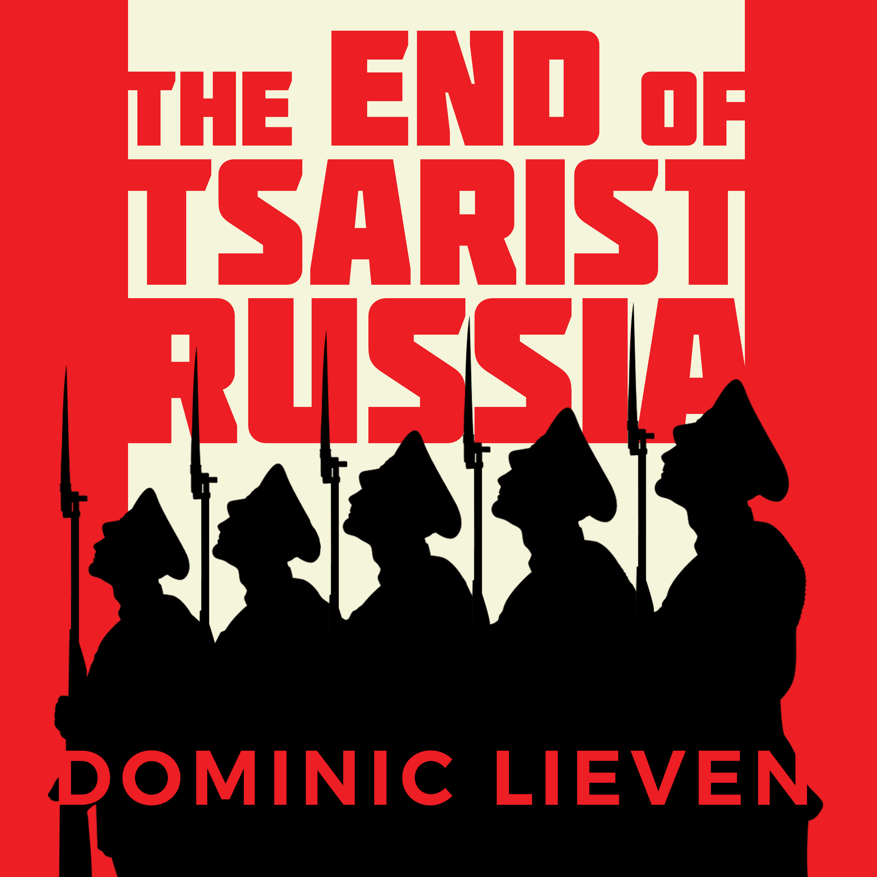 Printable The End of Tsarist Russia: The March to World War I and Revolution Audiobook Cover Art