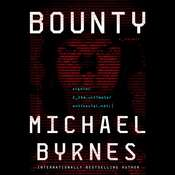 Bounty: A Novel Audiobook, by Michael Byrnes