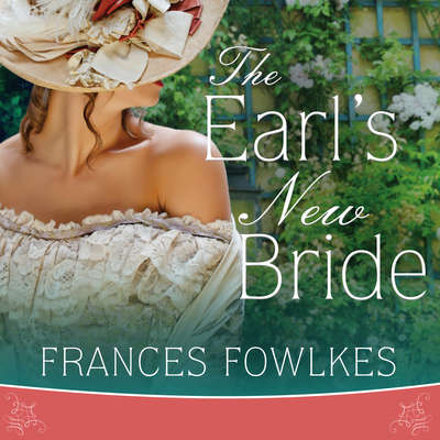 The Earls New Bride Audiobook, by Frances Fowlkes