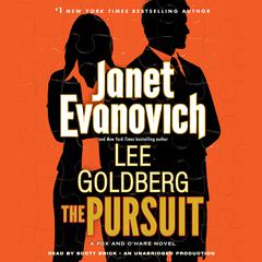The Pursuit: A Fox and OHare Novel Audiobook, by Janet Evanovich, Lee Goldberg