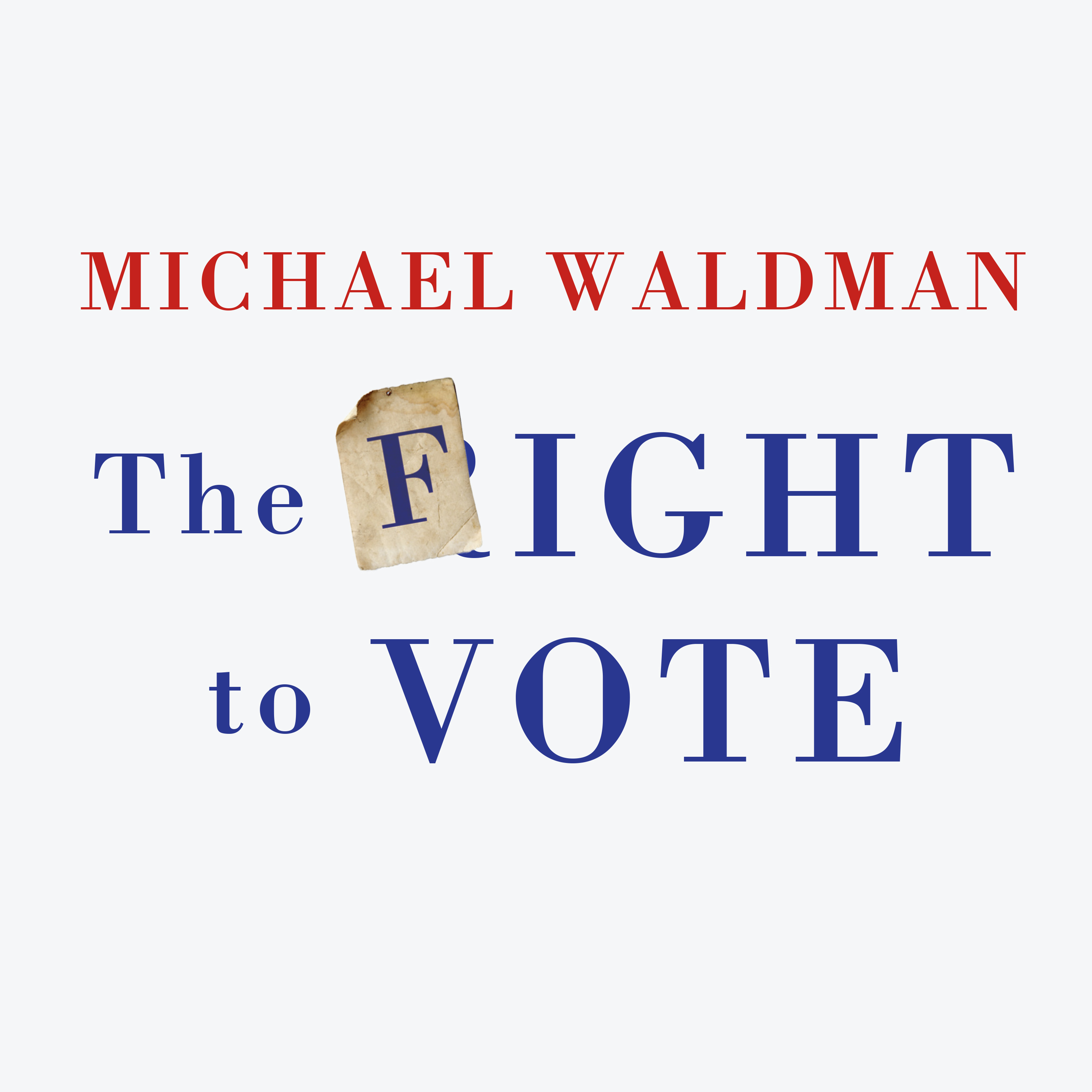 Printable The Fight to Vote Audiobook Cover Art
