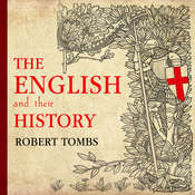 The English and Their History Audiobook, by Robert Tombs