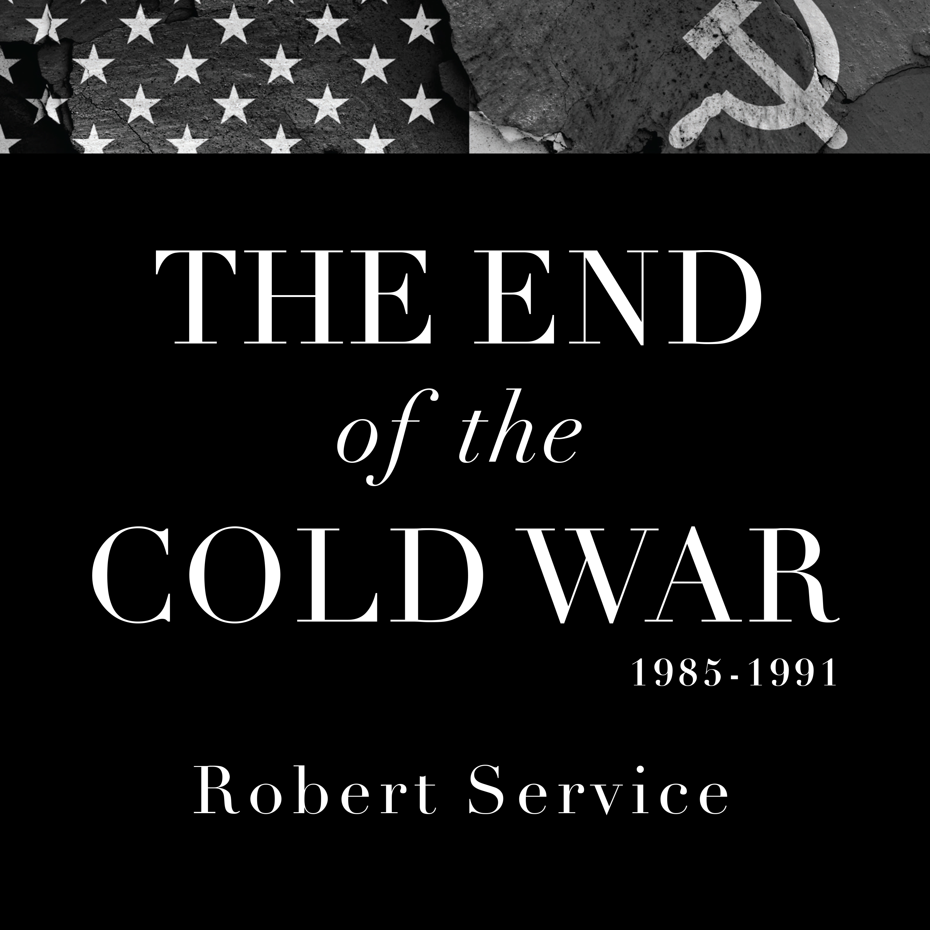 Printable The End of the Cold War 1985-1991 Audiobook Cover Art