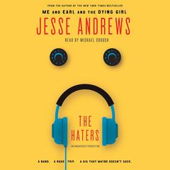 The Haters Audiobook, by Jesse Andrews