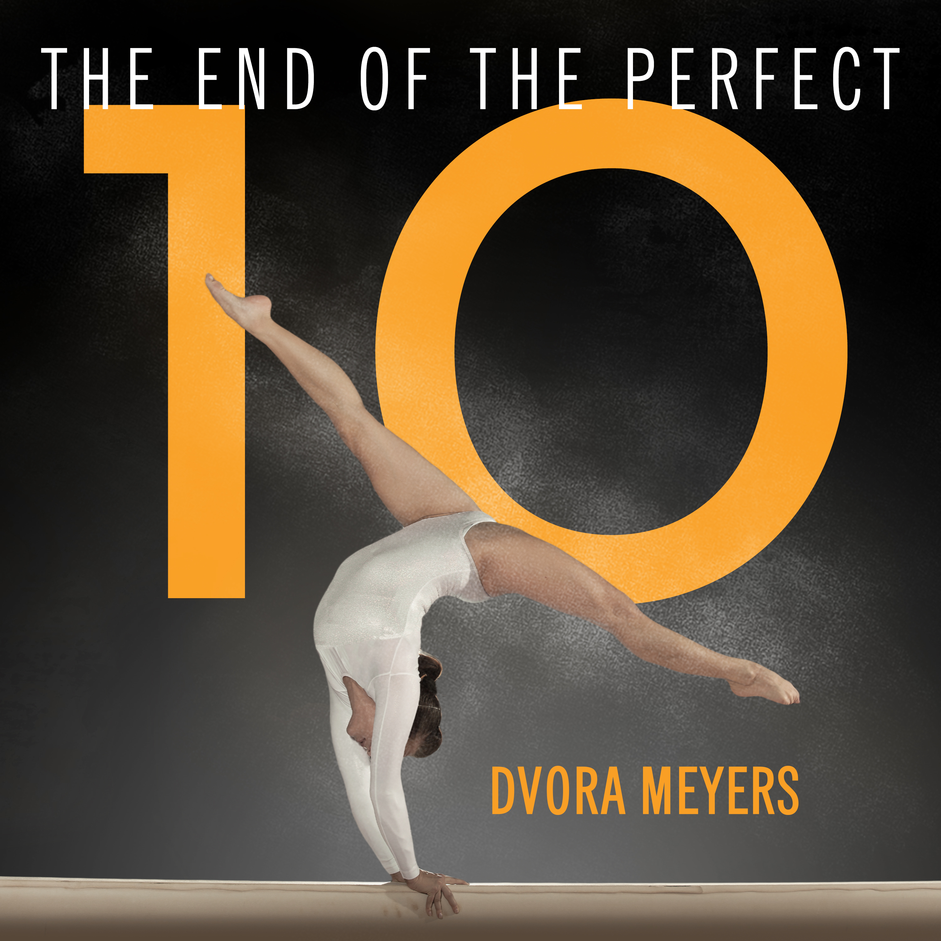 Printable The End of the Perfect 10: The Making and Breaking of Gymnastics' Top Score from Nadia to Now Audiobook Cover Art