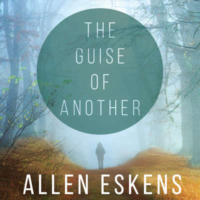 The Guise of Another Audiobook, by Allen Eskens