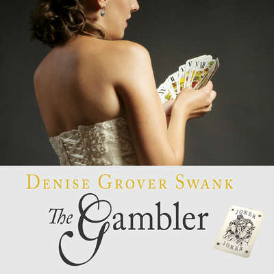 The Gambler Audiobook, by Denise Grover Swank