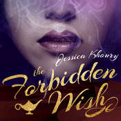 The Forbidden Wish Audiobook, by Jessica Khoury