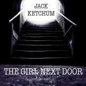 The Girl Next Door Audiobook, by Jack Ketchum