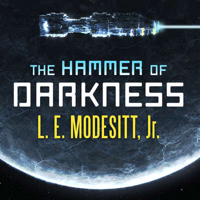 The Hammer of Darkness Audiobook, by L. E. Modesitt