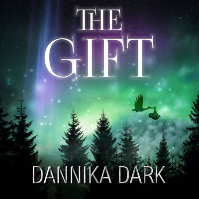 The Gift: A Christmas Novella Audiobook, by Dannika Dark