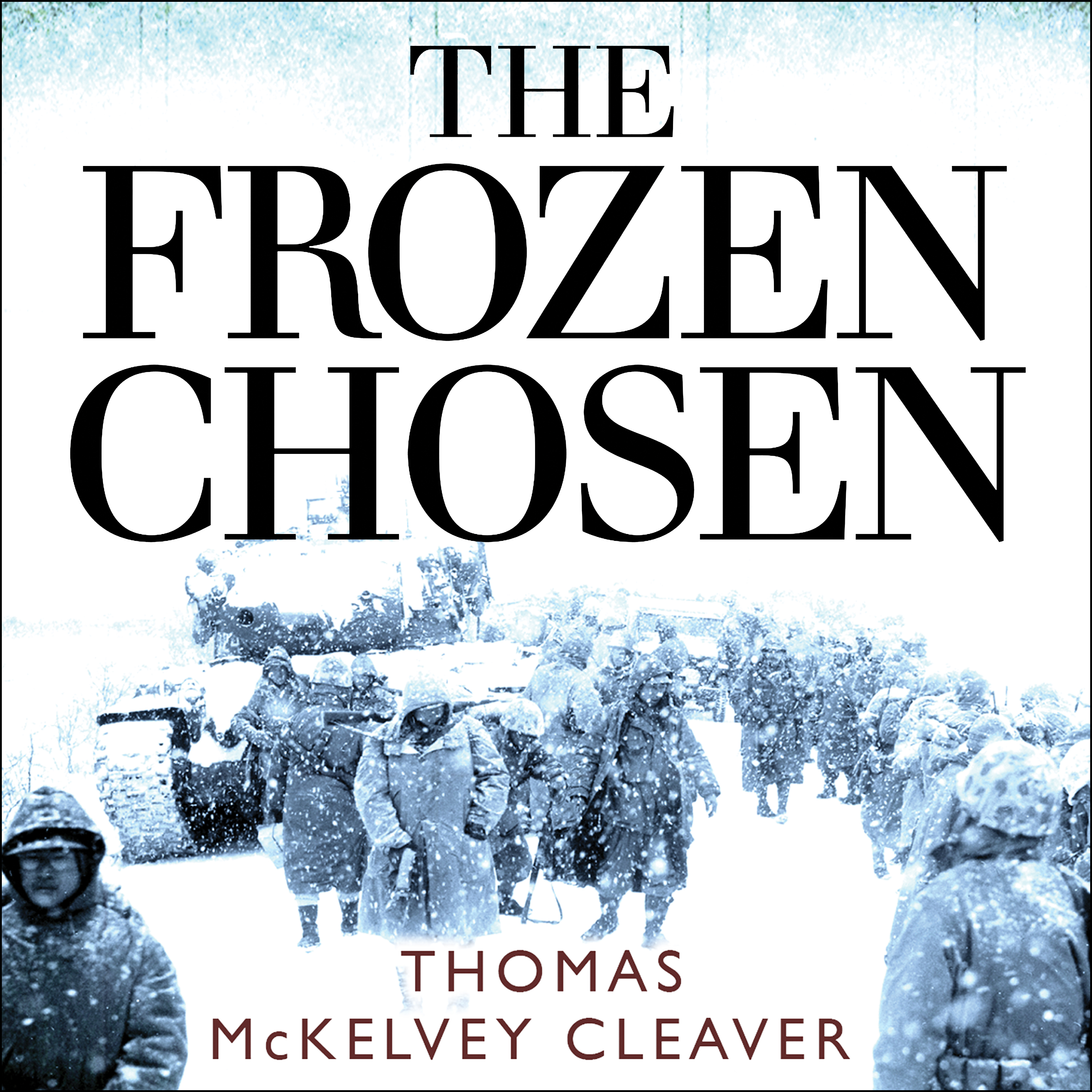 Printable The Frozen Chosen: The 1st Marine Division and the Battle of the Chosin Reservoir Audiobook Cover Art