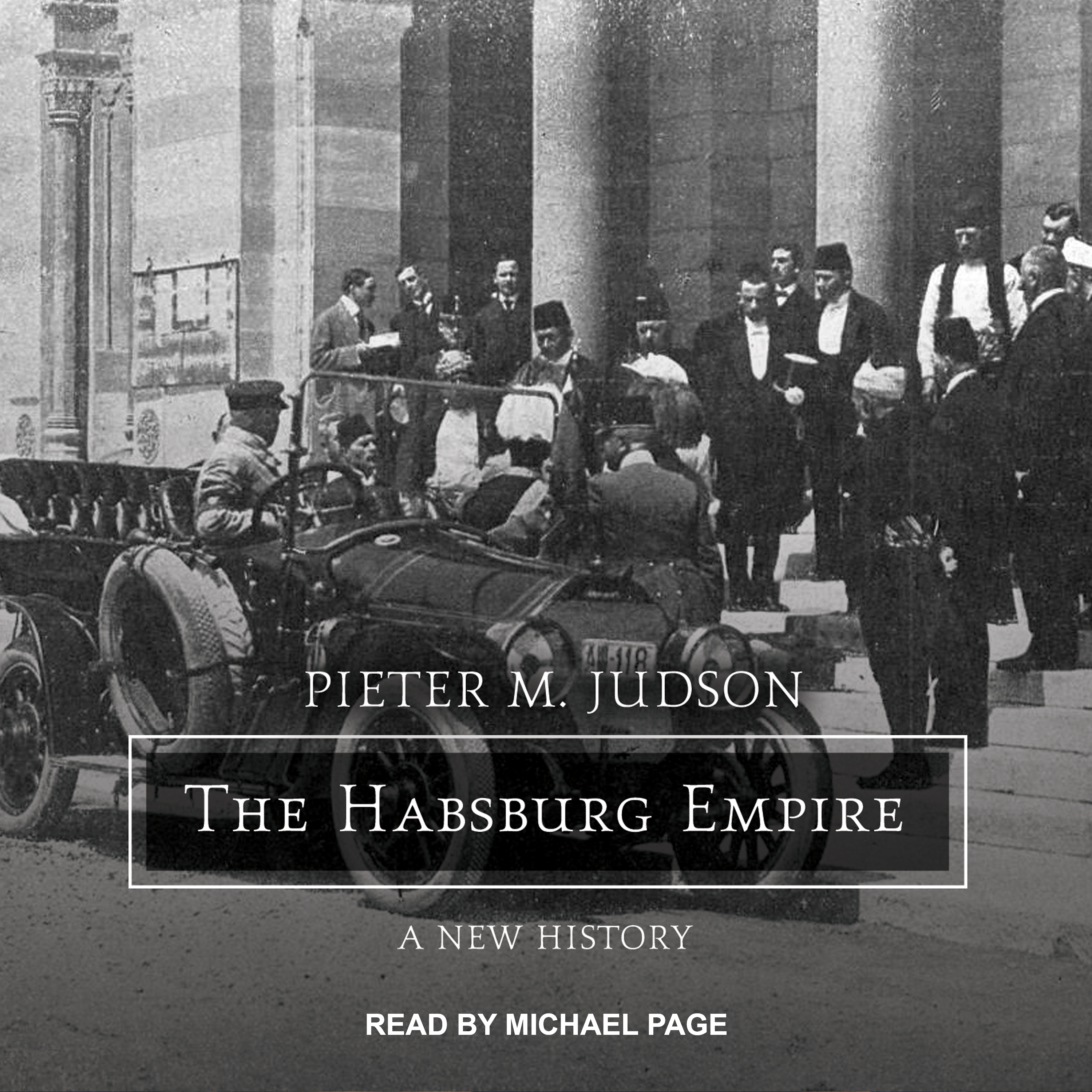 Printable The Habsburg Empire: A New History Audiobook Cover Art