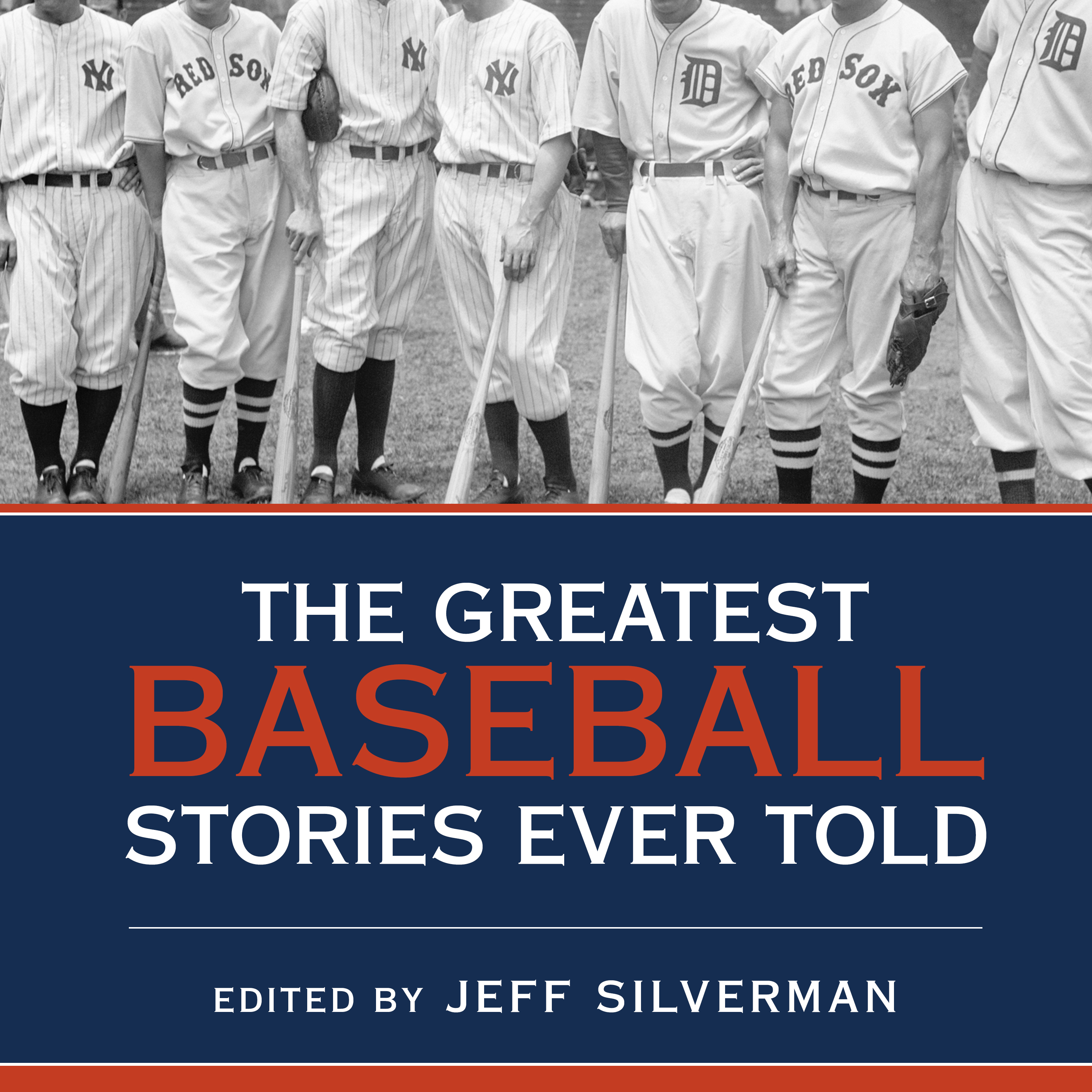 Printable The Greatest Baseball Stories Ever Told: Thirty Unforgettable Tales from the Diamond Audiobook Cover Art