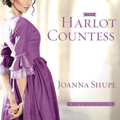 The Harlot Countess Audiobook, by Joanna Shupe