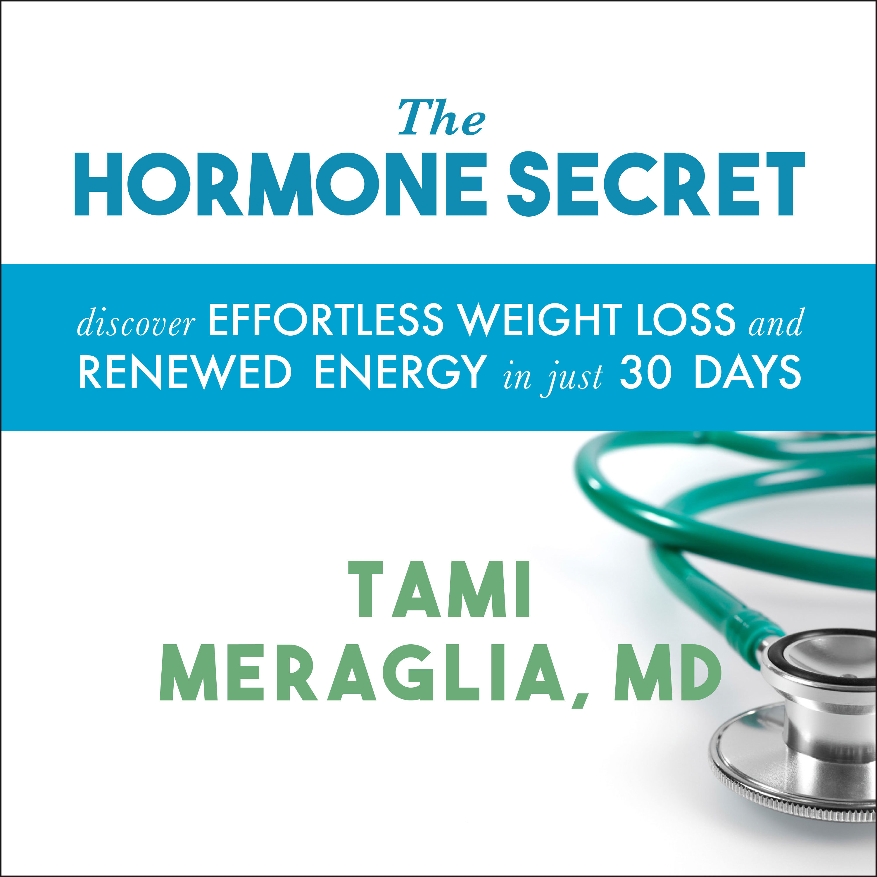 Printable The Hormone Secret: Discover Effortless Weight Loss and Renewed Energy in Just 30 Days Audiobook Cover Art