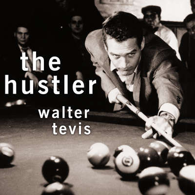 The Hustler Audiobook, by Walter Tevis