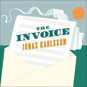 The Invoice: A Novel Audiobook, by Jonas Karlsson