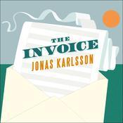 The Invoice: A Novel Audiobook, by Jonas Karlsson