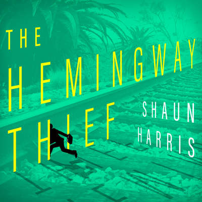 The Hemingway Thief Audiobook, by Shaun Harris