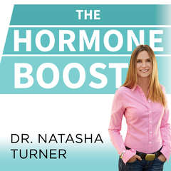 The Hormone Boost: How to Power Up Your 6 Essential Hormones for Strength, Energy, and Weight Loss Audiobook, by Natasha Turner