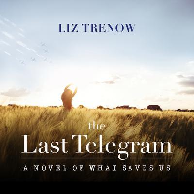 The Last Telegram Audiobook, by Liz Trenow