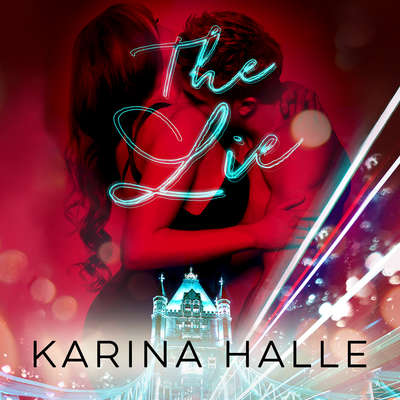 The Lie Audiobook, by Karina Halle