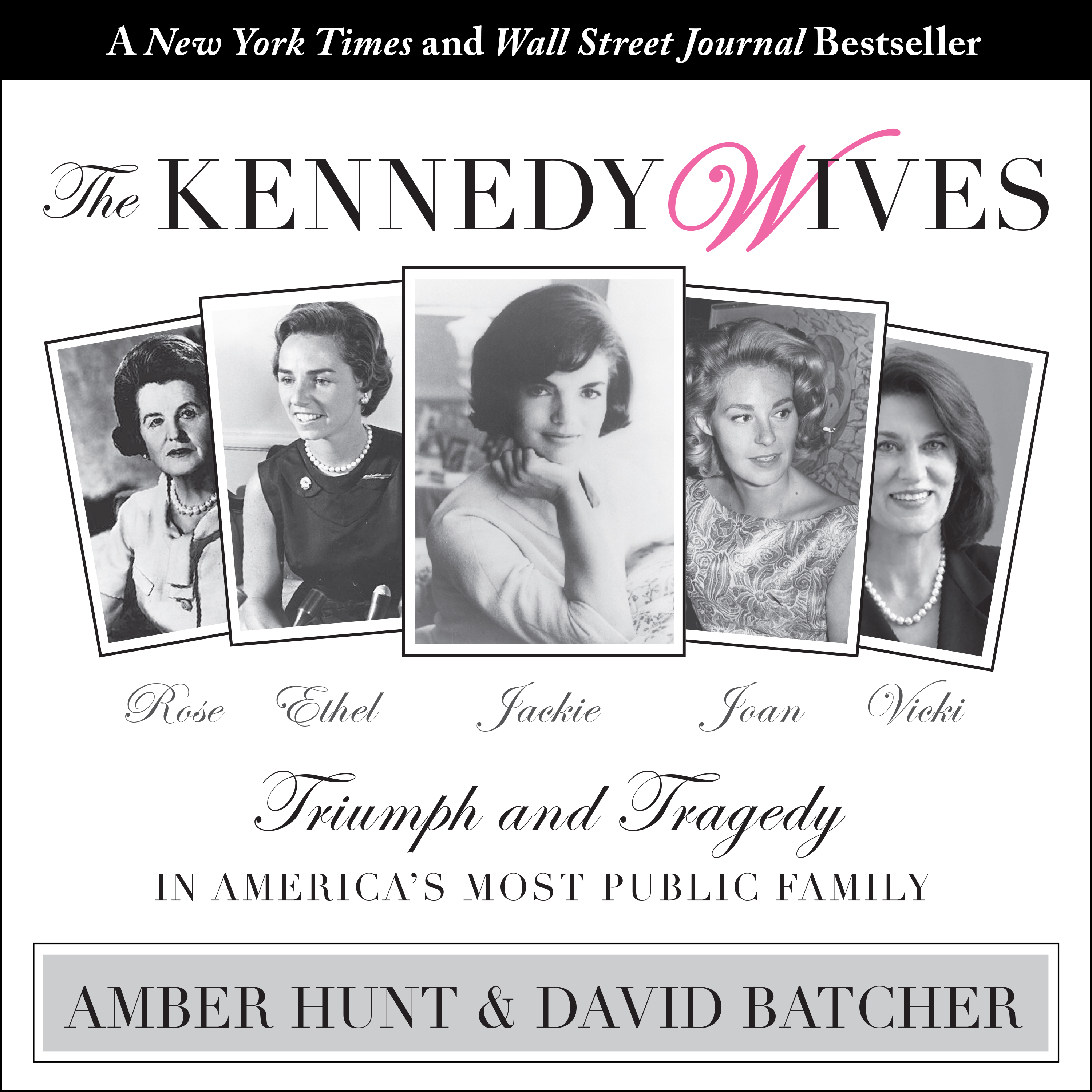 Printable The Kennedy Wives: Triumph and Tragedy in America's Most Public Family Audiobook Cover Art