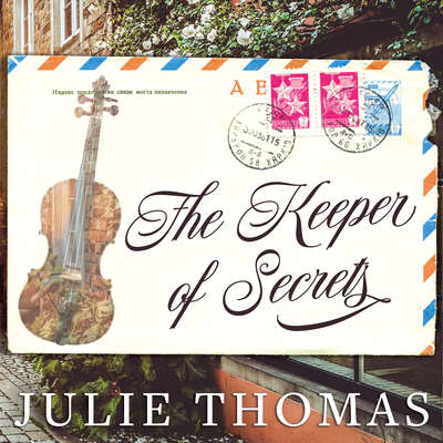 The Keeper of Secrets: A Novel Audiobook, by Julie Thomas