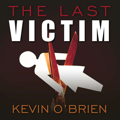The Last Victim Audiobook, by Kevin O'Brien